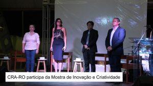 CRA-RO participa da Mostra de Inovação e Criatividade
