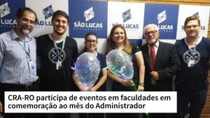 CRA-RO participa de eventos em faculdades em comemoração ao mês do Administrador