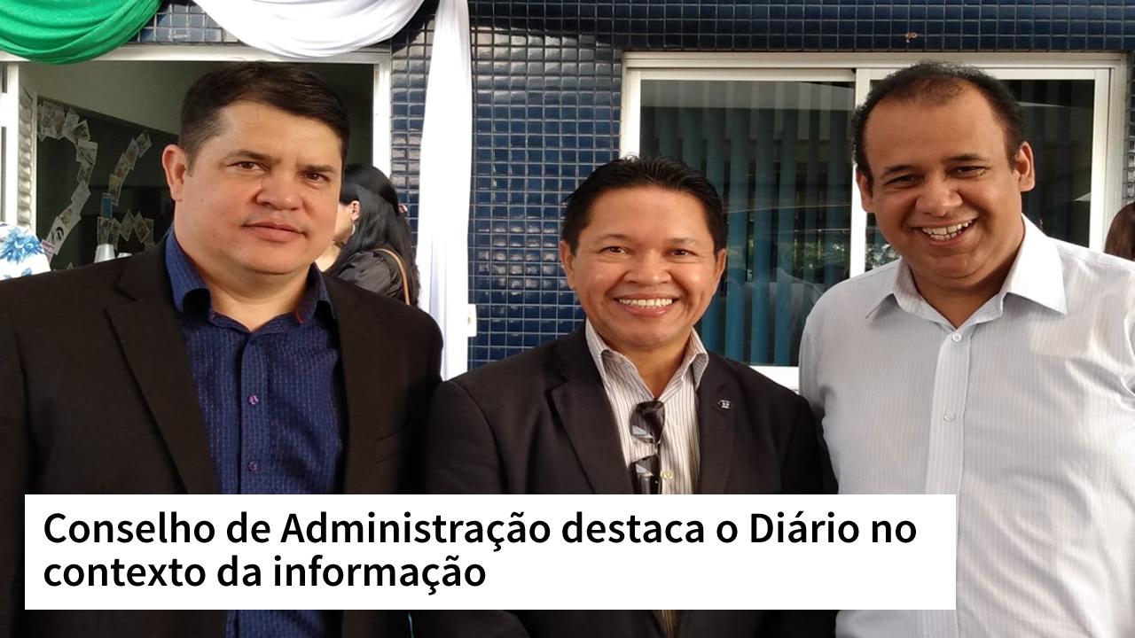 Conselho de Administração destaca o Diário no contexto da informação