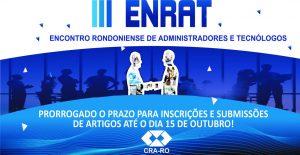 III ENRAT – Inscrições e submissões de artigos são prorrogados