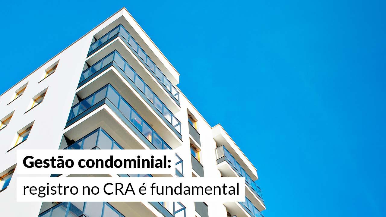 Justiça entende que empresa administradora de condomínio deve ter registro em CRA