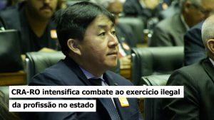 Presidente destaca reconstrução com nova gestão do CRA-RO