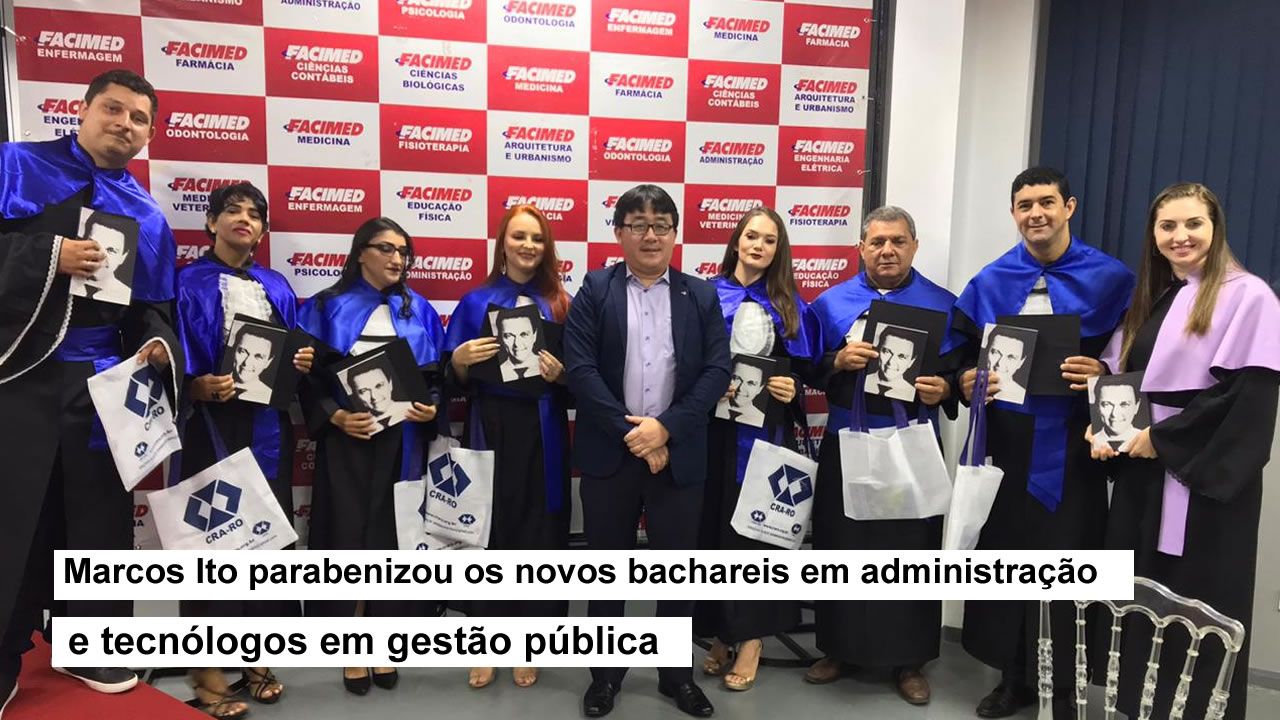 Presidente do CRA-RO participa de formatura na Facimed
