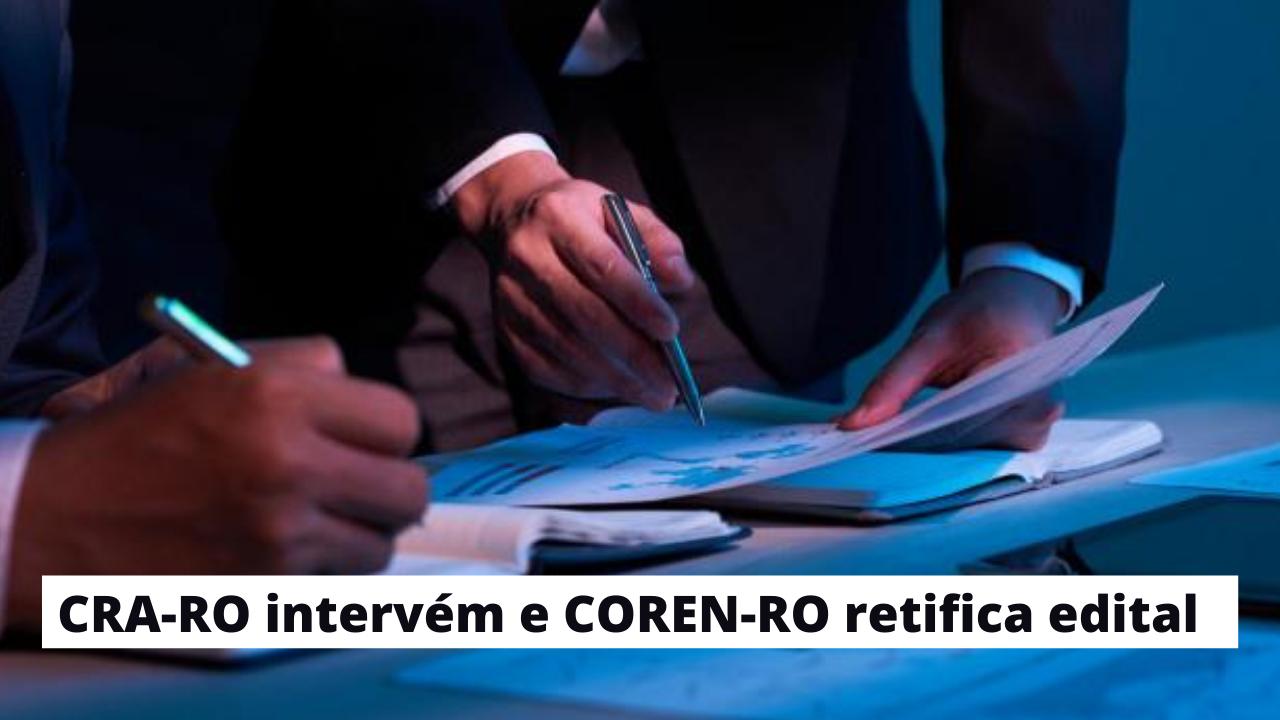 CRA-RO intervém e COREN-RO retifica edital