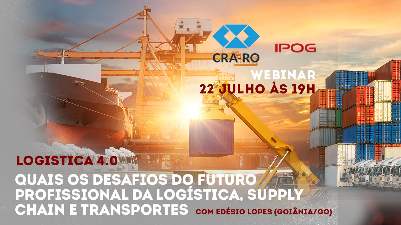 Webinário especial: As oportunidades e desafios do futuro profissional da Logistica, Supply e Transportes