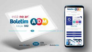 Notícia CFA – Última edição de 2020 do Boletim ADM já está disponível