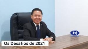 Mensagem do Presidente – Os Desafios de 2021