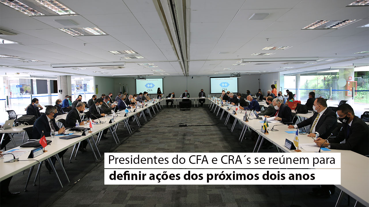 1º Fórum de presidentes do sistema CFA/CRA
