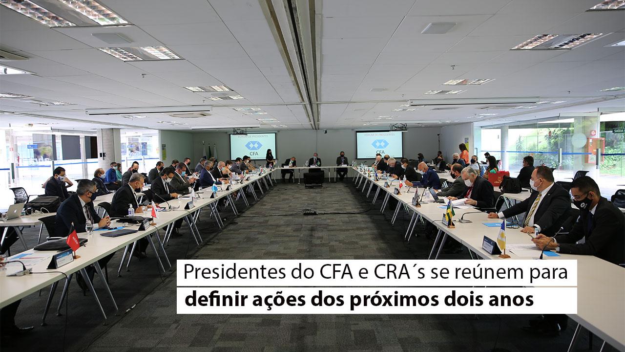 1º Fórum de presidentes do sistema CFA/CRA