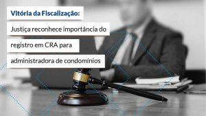 Poder Judiciário faz valer a Lei 4.769 e empresa terá que manter registro no CRA-SP