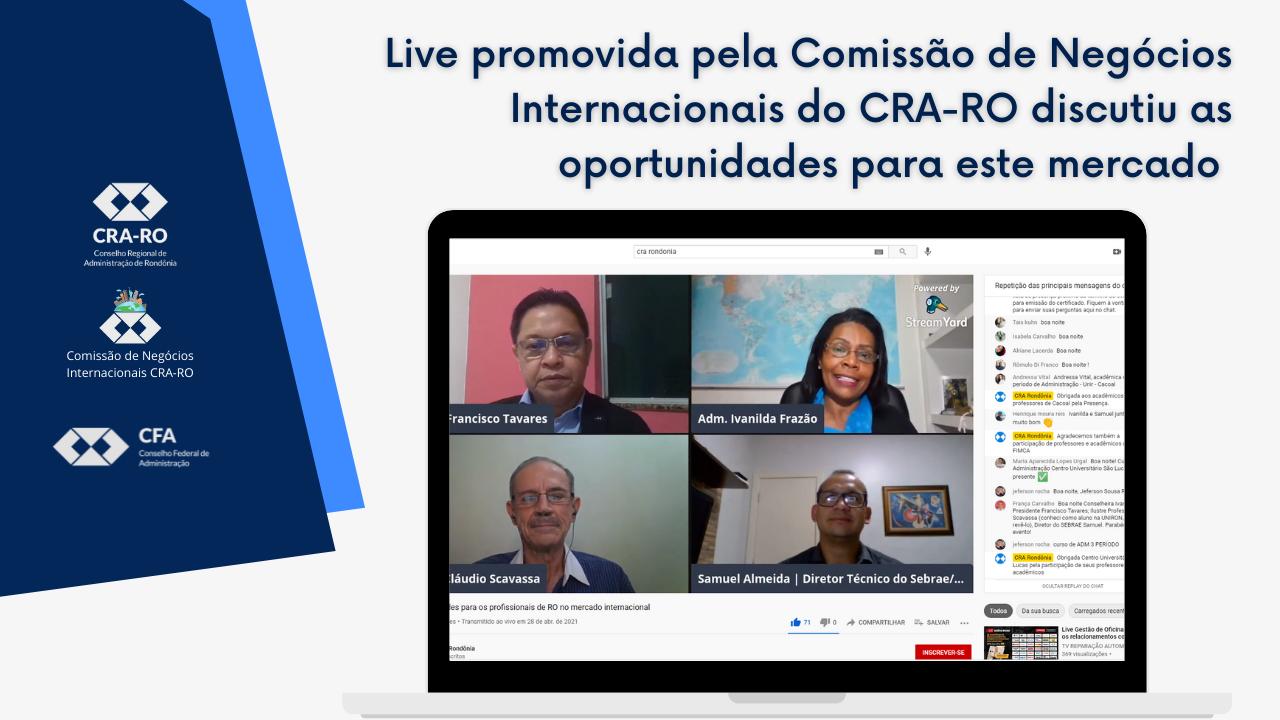 Live promovida pela Comissão de Negócios Internacionais do CRA-RO discutiu as oportunidades para este mercado
