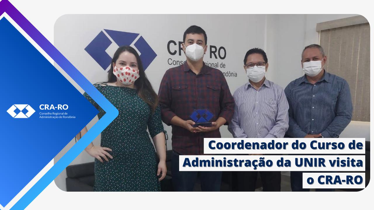 Coordenador do Curso de Administração da UNIR faz visita ao CRA-RO