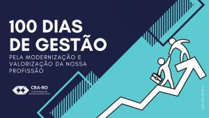 RELATÓRIO 100 DIAS DE GESTÃO CRA-RO