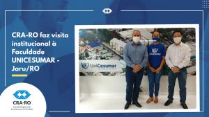 CRA-RO faz visita institucional à Faculdade UNICESUMAR – Jaru